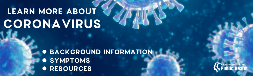 Learn More About Coronavirus - Background Information, Symptoms, Resources
